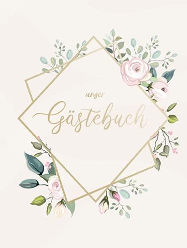 Unser Gästebuch: Gästebuch Hochzeit Hardcover │ 100 Leere Seiten │ Hochformat 21 cm x 27,9 cm │ Hochzeit Gästebuch Blanko Papier │ Hochzeitsgästebuch Rosa Gold