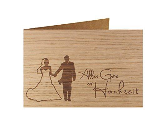 Holzgrußkarte - ALLES GUTE ZUR HOCHZEIT - 100% handmade in Österreich - Postkarte Glückwunschkarte Geschenkkarte Grußkarte Klappkarte Karte Einladung, Holzart:Eiche