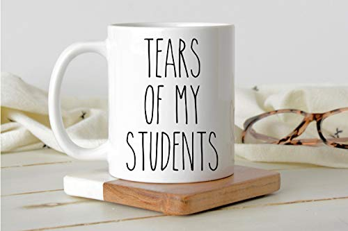 Lplpol Kaffeetasse Tears of My Students, lustige Lehrer-Tasse, Geschenk für Lehrer, Lehrer, Lehrergeschenk, Lehrer-Tassen, Professor Tasse Geschenk für Professoren, 313 ml