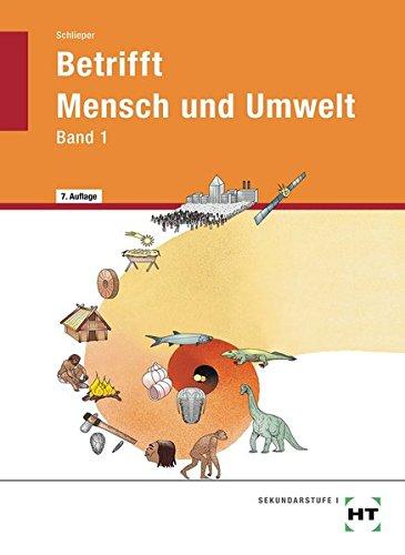 Betrifft Mensch und Umwelt - Band 1: Lehrbuch
