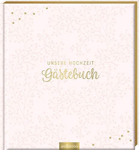 Unsere Hochzeit: Gästebuch (blanko)