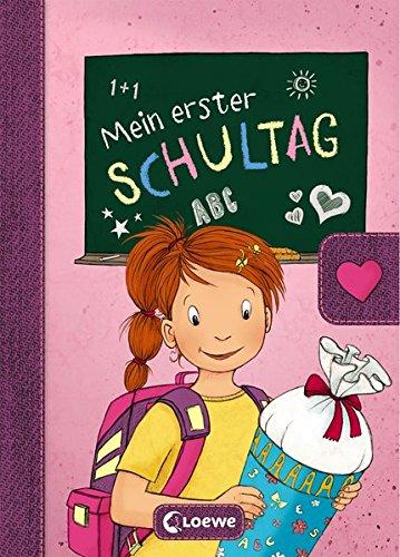 Mein erster Schultag - Mädchen: Eintragbuch zur Einschulung für Mädchen - Erinnerungsbuch zum Schulstart - Geschenke für die Schultüte (Eintragbücher)