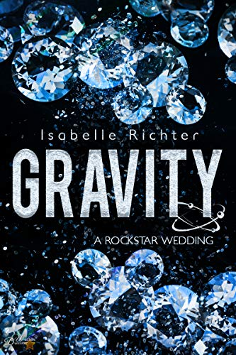 Gravity: A Rockstar Wedding (Gravity-Special-Reihe 3)