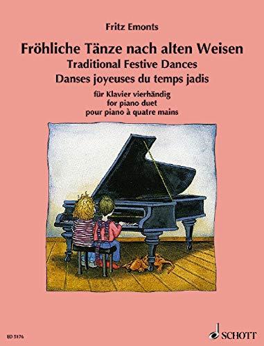 Fröhliche Tänze nach alten Weisen: für Klavier vierhändig. Klavier 4-händig. (Europäische Klavierschule)
