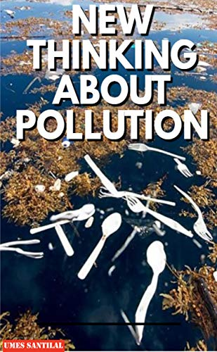 NEW THINKING ABOUT POLLUTION (English Edition)