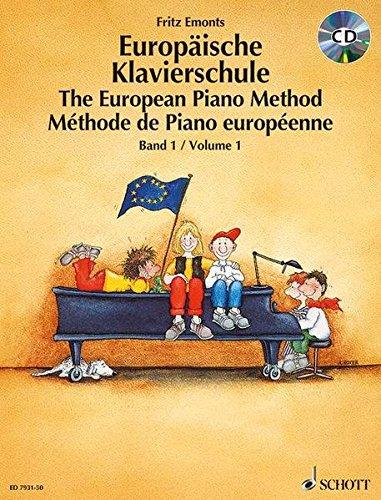 Europäische Klavierschule: Band 1. Klavier. Ausgabe mit CD.