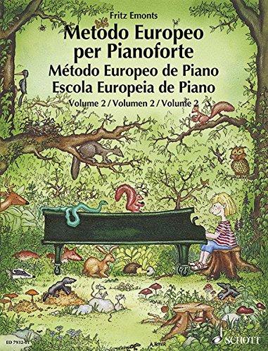 Metodo Europeo per Pianoforte: Band 2. Klavier. (Europäische Klavierschule)