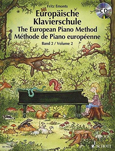 Europäische Klavierschule: Band 2. Klavier. Ausgabe mit CD.
